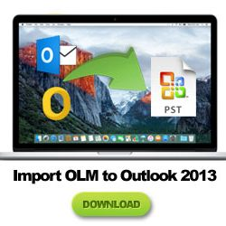 import olm into outlook 2013